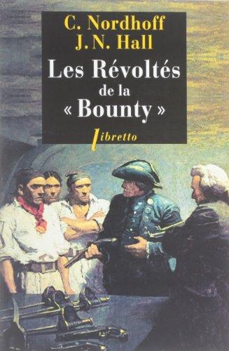 9782369140412: Les Revoltes de la Bounty - l Odyssée de la Bounty T1