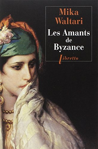 9782369140450: Les Amants de Byzance