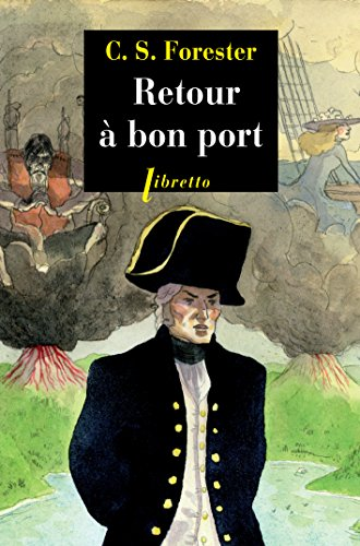 RETOUR A BON PORT: FORESTER CECIL SCOTT