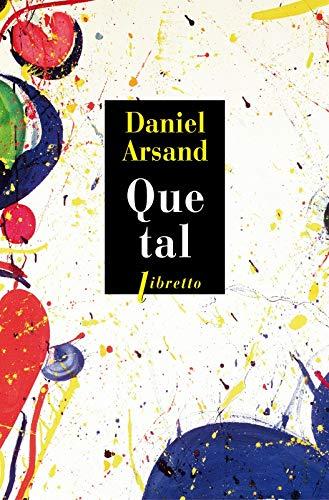 QUE TAL: ARSAND DANIEL