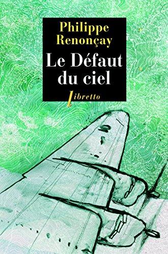 DEFAUT DU CIEL -LE-: RENONCAY PHILIPPE