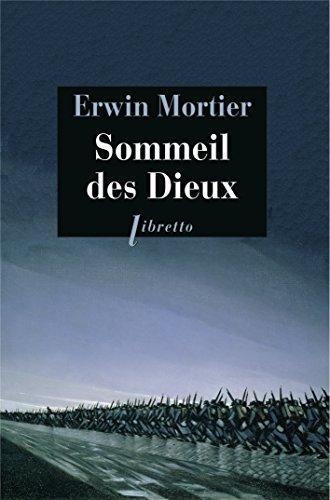 SOMMEIL DES DIEUX -LE-: MORTIER ERWIN