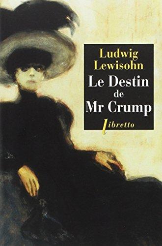 DESTIN DE M CRUMP -LE-: LEWISOHN LUDWIG
