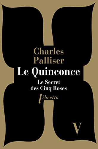 QUINCONCE T5 LE SECRET DES CINQ ROSES: PALLISER CHARLES