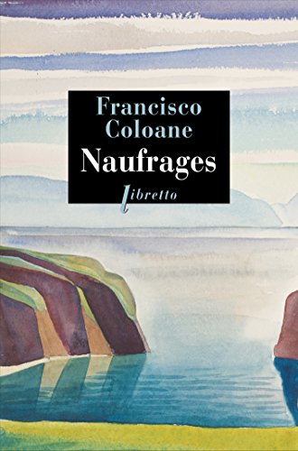 NAUFRAGES: COLOANE FRANCISCO