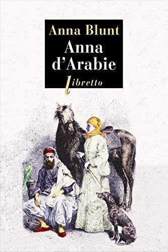9782369142317: Anna d'Arabie : La cavalière du désert (1878-1879)