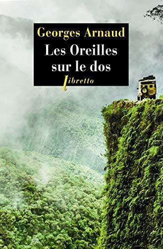 OREILLES SUR LE DOS -LES-: ARNAUD GEORGES