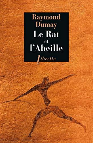 RAT ET L ABEILLE -LE-: DUMAY RAYMOND