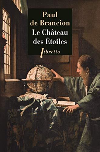 CHATEAU DES ETOILES -LE-: BRANCION PAUL DE