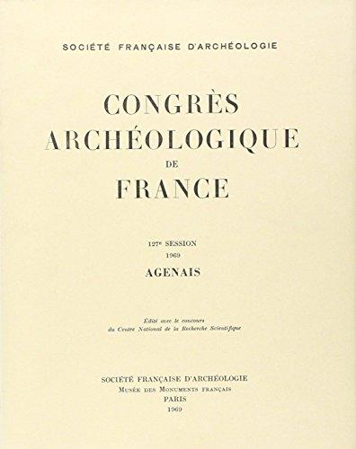 Congres Archéologique de France 1969 Agenais 127e Session
