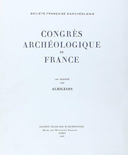 Congres Archéologique de France 1982 Albigeois 140e Session