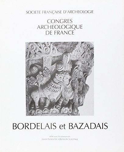 Congres Archéologique 1987 Bordelais et Bazadais