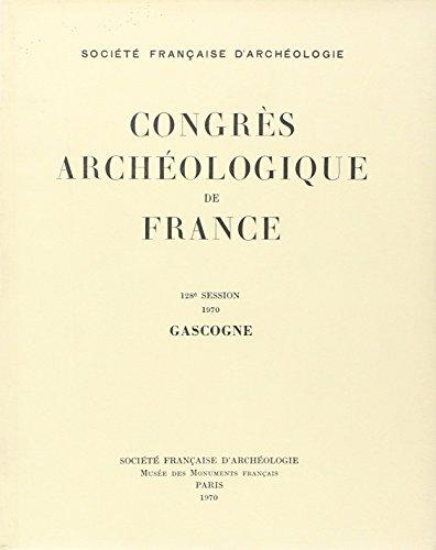 Congres Archéologique 1970 Gascogne