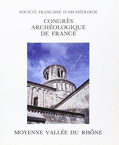 Congres Archéologique de France 1992 Moyenne Vallee du Rhône