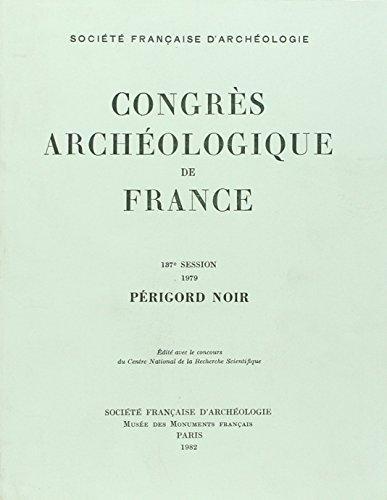 Congres Archéologique de France 1979 Périgord Noir 137e Session