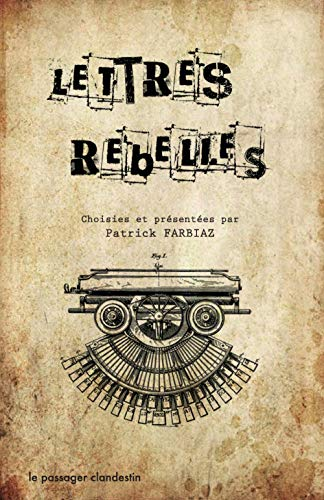 LETTRES REBELLES: FARBIAZ PATRICK