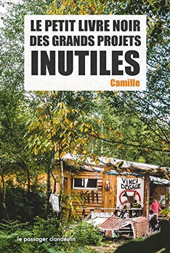 9782369350378: Le Petit Livre Noir des Grands Projets Inutiles (Ne2)