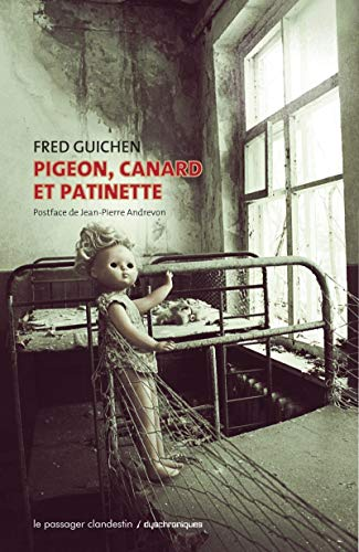 PIGEON CANARD ET PATINETTE: GUICHEN FRED
