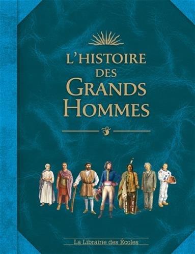 9782369400059: L'histoire des grands hommes