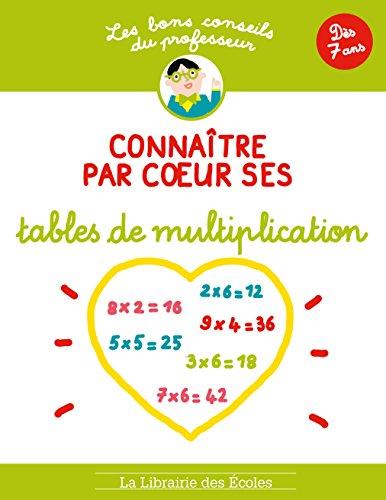 9782369400295: Les bons conseils Connaitre par coeur ses tables de multiplication