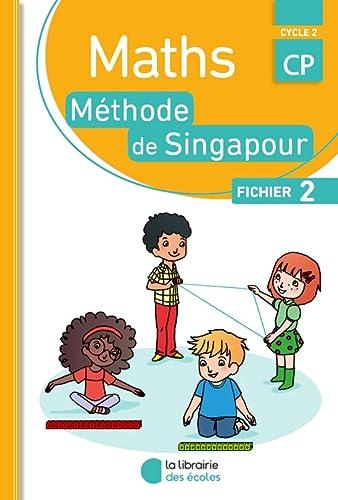 9782369401025: Mathématiques CP Méthode de Singapour, fichier de l'élève 2 Edition 2016