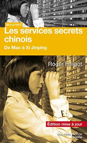 SERVICES SECRETS CHINOIS N.É. : DE MAO À XI JINPING: FALIGOT ROGER