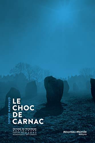 CHOC DE CARNAC (LE): MARVAUD SOPHIE