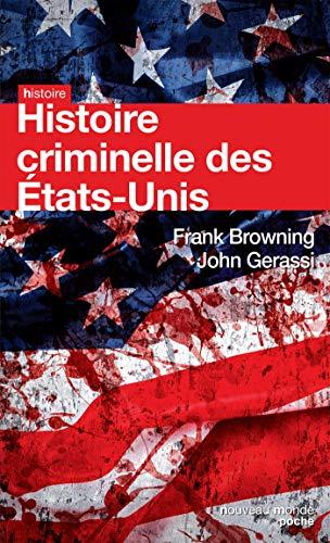 HISTOIRE CRIMINELLE DES ÉTATS-UNIS: GERASSI JOHN