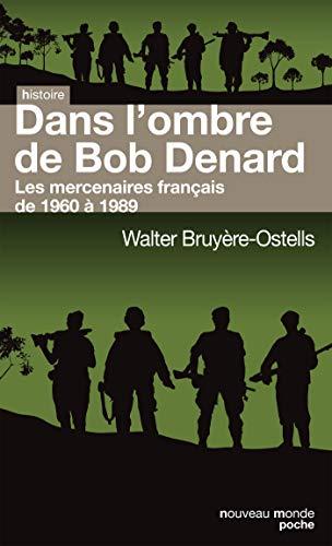 9782369423904: Dans l'ombre de Bob Denard