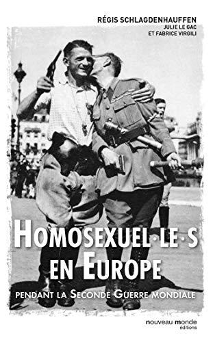 9782369425564: Homosexuel.le.s en Europe: pendant la Seconde Guerre mondiale