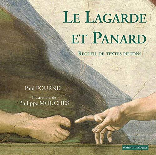 9782369450368: Le Lagarde et Panard - Recueil de textes piétons