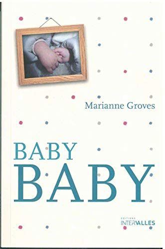BABY BABY: GROVES MARIANNE