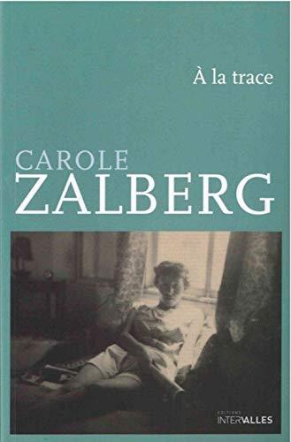 A LA TRACE JOURNAL DE TEL AVIV: ZALDBERG CAROLE