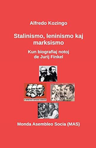 Stalinismo, Leninismo Kaj Marksismo: Kun Biografiaj Notoj: Kozingo, Alfredo