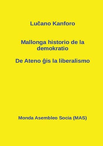 Mallonga historio de la demokratio: De Ateno: Kanforo, Luĉano