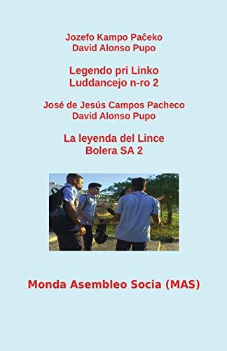 Legendo Pri Linko / La Leyenda del: Jozefo Kampo Paand#265;eko