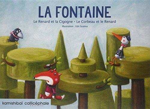 9782369630210: La Fontaine : Le Renard et la Cigogne ; Le Corbeau et le Renard