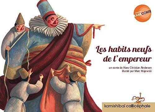 9782369630265: Les habits neufs de l'empereur (Kamiconte)