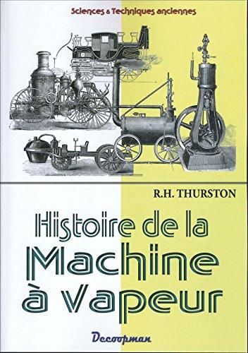 9782369650164: Histoire de la machine � vapeur