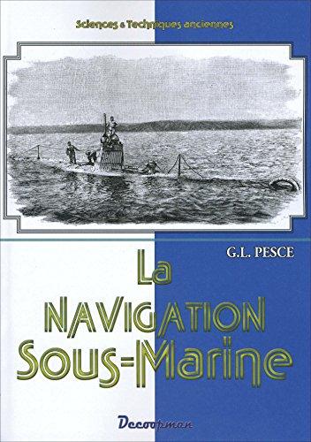 9782369650256: Histoire de la navigation sous-marine
