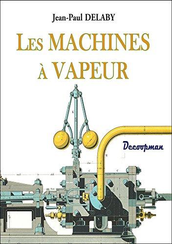 9782369650317: Les machines à vapeur