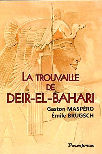 9782369650355: La trouvaille de Deir-el-Bahari