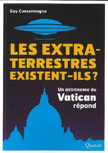 9782369690023: Les extra-terrestres existent-ils ? : Un astronome du Vatican répond