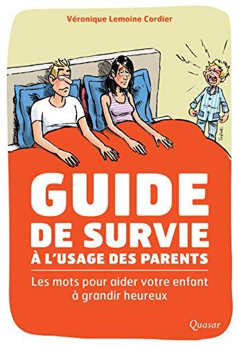 9782369690221: Guide de Survie a l'Usage des Parents