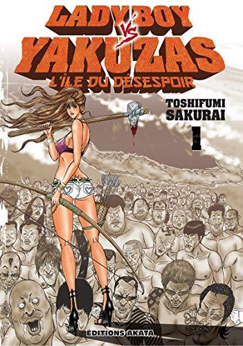 9782369740469: Lady Boy vs Yakuzas, Tome 1 :  (WTF ?!)