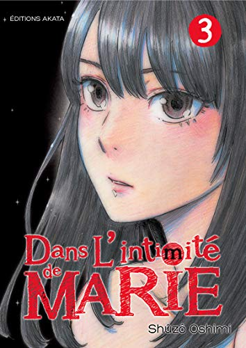 9782369740704: Dans l'intimité de Marie Vol.3