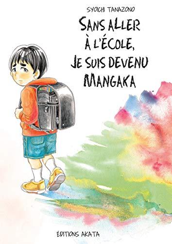 Sans aller à l'école, je suis devenu mangaka: Tanazono, Syoichi