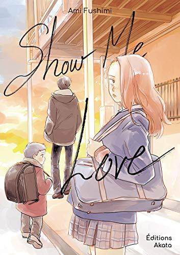 9782369747420: Show me Love