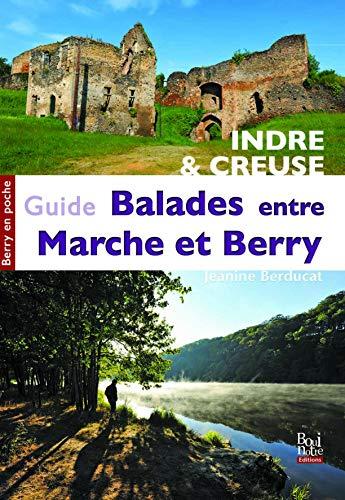 9782369750031: Guide des balades entre Marche et Berry