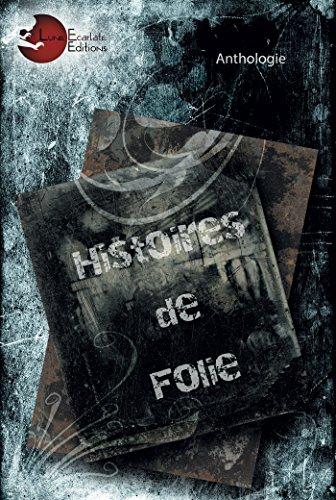 9782369761389: Histoires de folie
